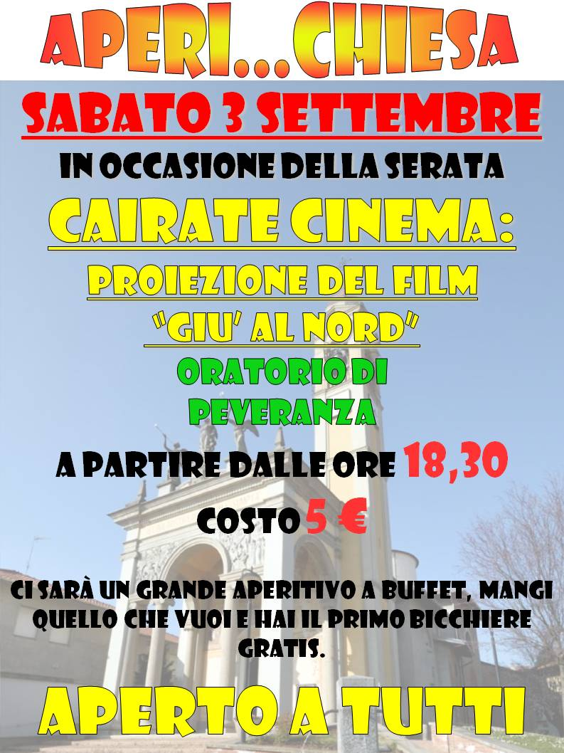 2016 06 24 Cairate Cinema 2016 09 03 Aperi Chiesa