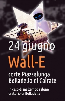 Cairate Cinema: Wall-e (24 Giugno 2016)